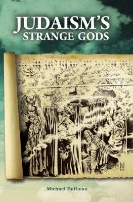 Judasim's Strange Gods