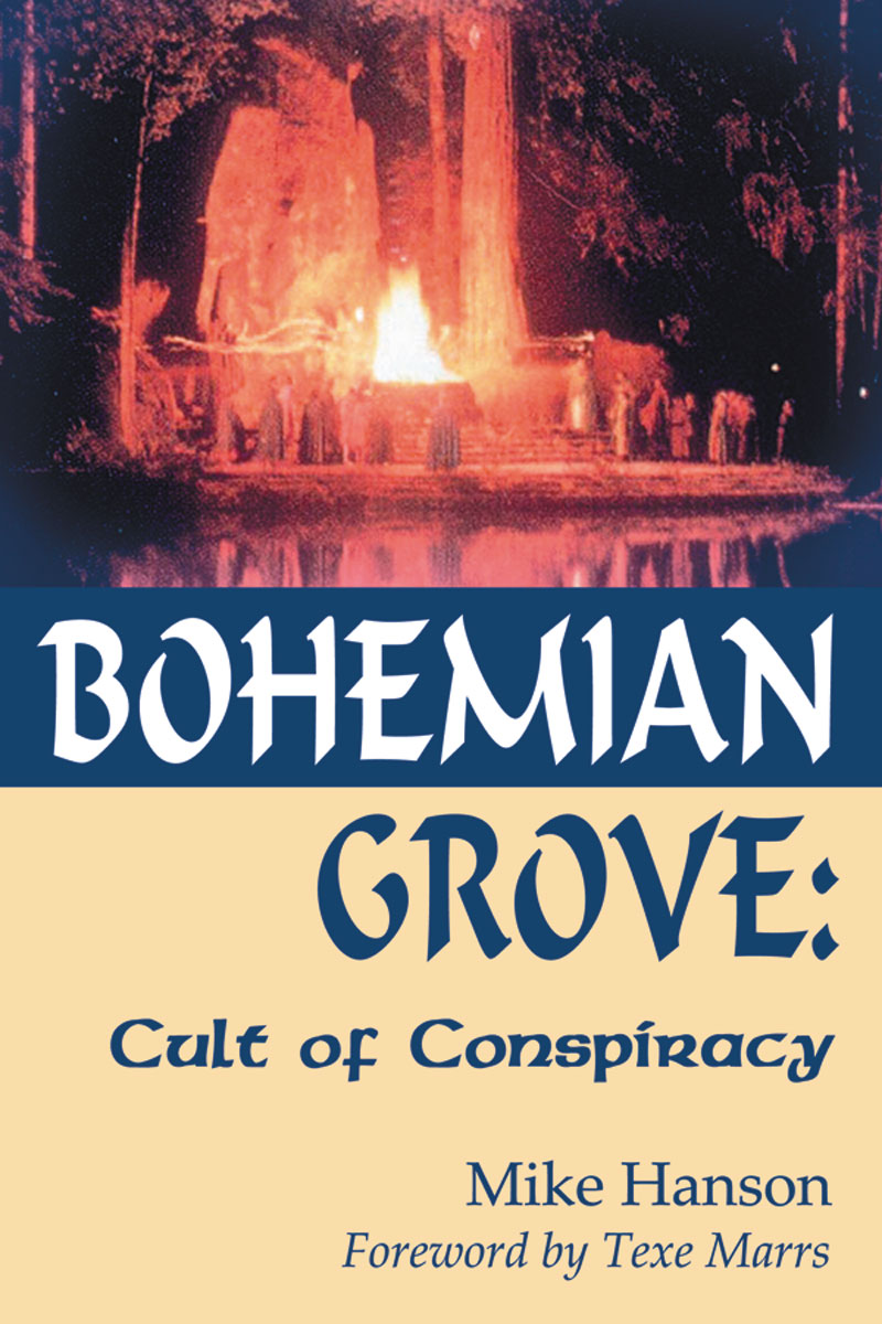 Bohemian Grove: Cult of Conspiracy