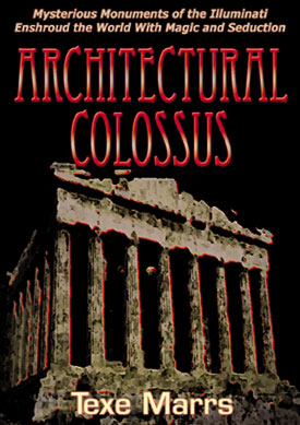 Newest Video by Texe Marrs - Architectural Colossus