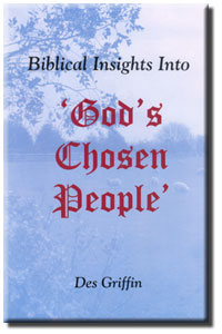 Biblical Insights Into God's Chosen People