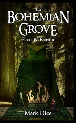 Bohemian Grove: Facts and Fiction