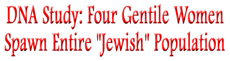 Four Gentile Women Spawn Entire Jewish Population