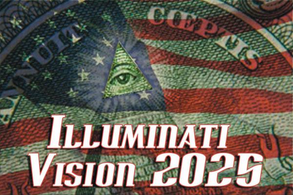 Illuminati Vision 2025