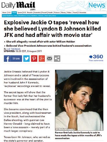 Jackie Kennedy believed LBJ was behind her husbands murder