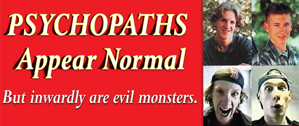 Psychopaths Appear Normal
