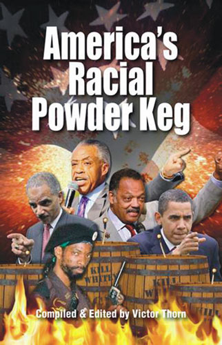 America�s Racial Powder Keg